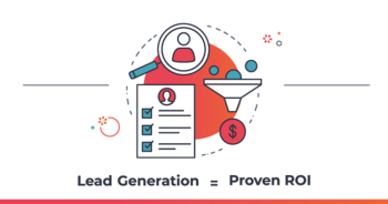Lead generation = proven ROI