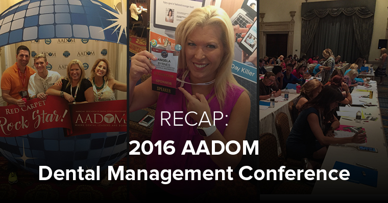 Our team shares WHY we love AADOM's dental management conference