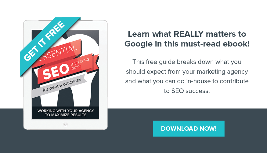 Learn how to improve your SEO and dental marketing in this free ebook.