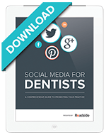 Learn everything you need to know about social media for dentists in this free ebook