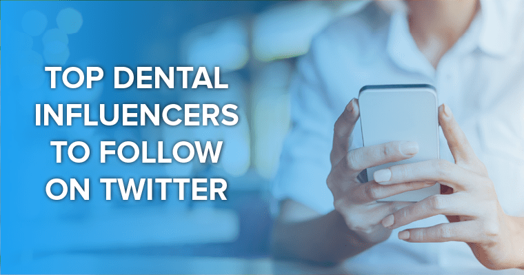 If you're in the dental industry, you need to follow these 5 dental influencers.
