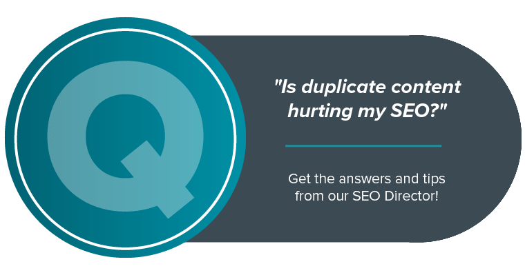 Duplicate content SEO - find out from our SEO Director why duplicate content hurts your SEO.