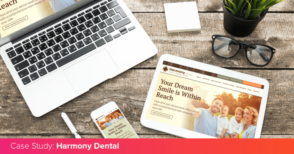 Harmony Dental's unique website on multiple devices, introducing their case study
