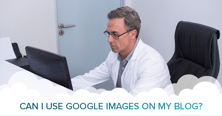 Learn if it's legal to use Google images on your blog