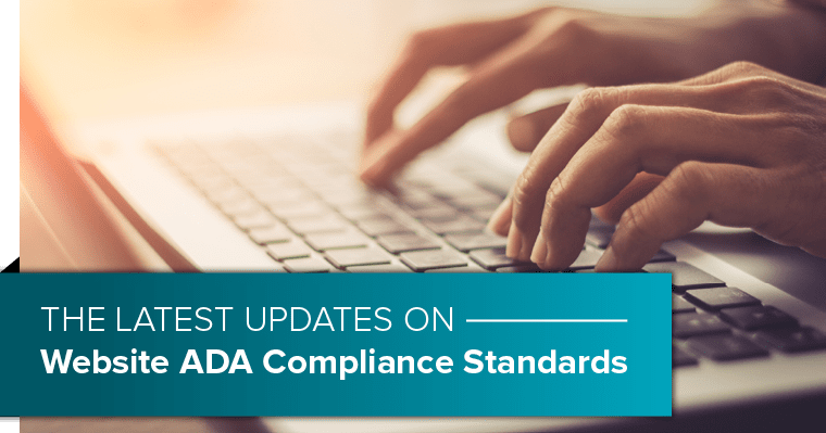 The latest update on Webside ADA Compliance Standards