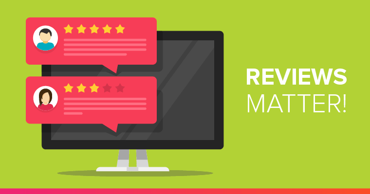 Reviews matter to rank higher on Google.
