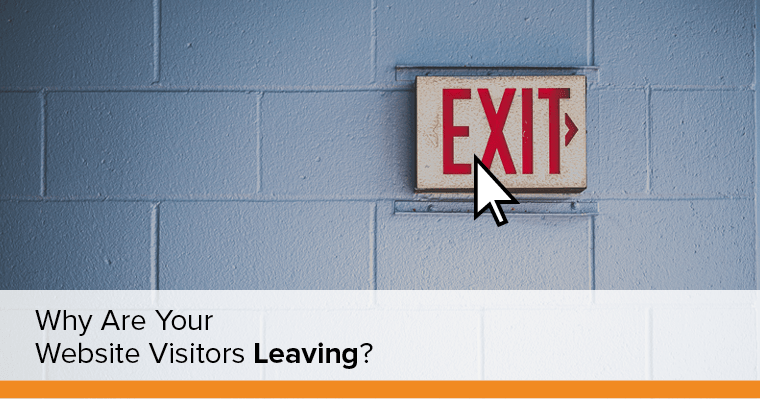 Why are your website visitors leaving?