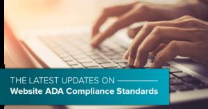 The latest update on Webside ADA Compliance Standards