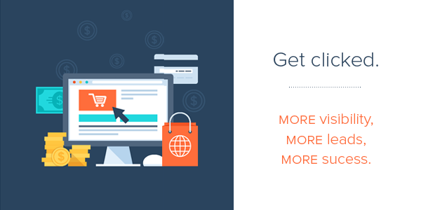 Get clicked with PPC ads and get more visibility, more leads, and more success.