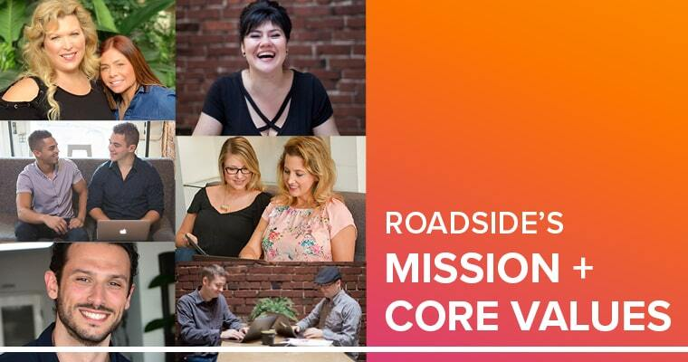 Roadside's mission and core values
