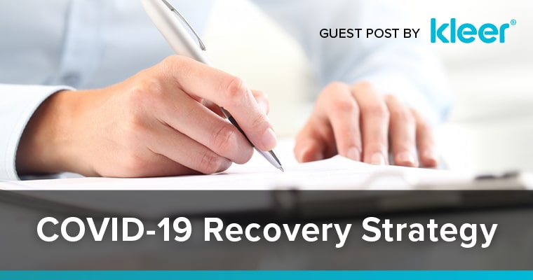 COVID-19 Recovery Strategy - Guest Post by Kleer