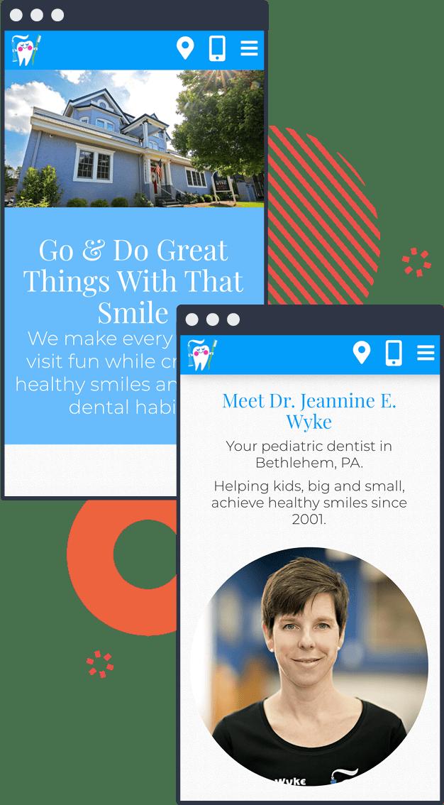Examples of Dr. Jeannine E Wyke, DMD's new responsive pediatric dental website