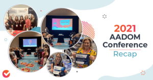 A variety of photos showing highlights from our experience at the 2021 AADOM Conference