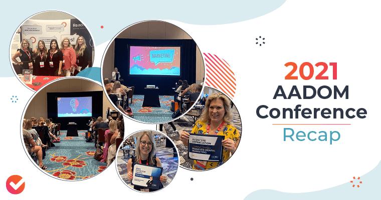 2021 AADOM Conference Recap