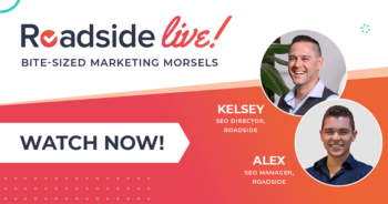 Roadside Live: 2021 Google Updates