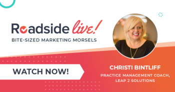 Roadside Live with Christi Bintliff a Practice Management Coach from Leap 2 Solutions