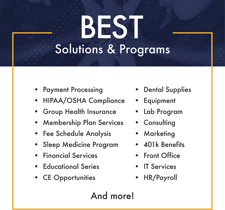 list of BEST for Dentistry'smember solutions and programs