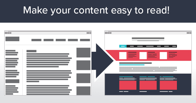 Make sure your content is easy to read