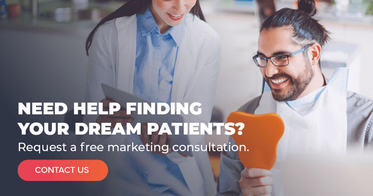 Need help finding your dream patients? Request a free marketing consultation.