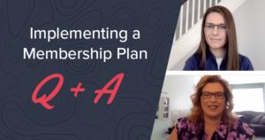 Implementing a membership plan Q+A with Kleer